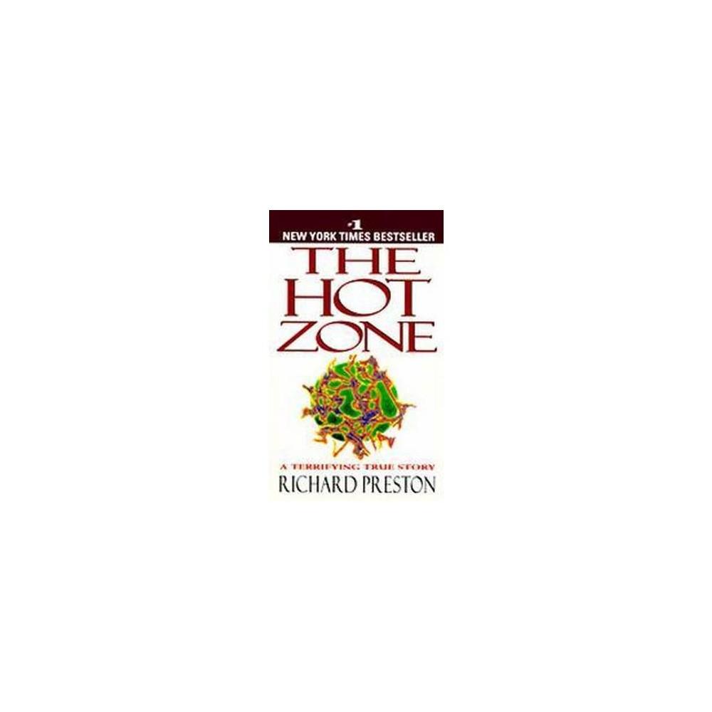 Hot Zone (Reprint) (Paperback) (Richard Preston)