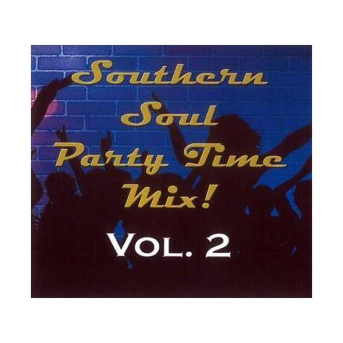 Various - Southern Soul Party Time Mix: Vol. 2 (CD) - image 1 of 1
