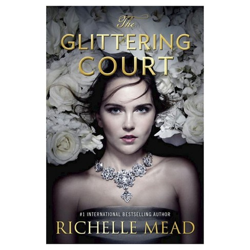 The Glittering Court by Richelle Mead (Signed Hardcover)by Richelle Mead - image 1 of 1