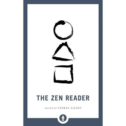 The Zen Reader - (Shambhala Pocket Library) by  Thomas Cleary (Paperback) - image 1 of 1