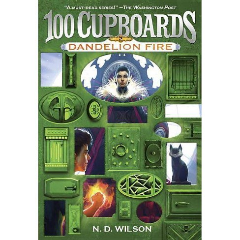 Dandelion Fire ( 100 Cupboards) (Reprint) (Paperback) by N. D. Wilson - image 1 of 1