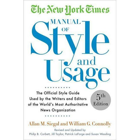 The New York Times Manual of Style and Usage - 5 Edition by  Allan M Siegal & William Connolly - image 1 of 1