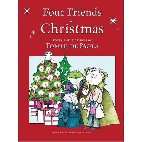 Four Friends at Christmas - by  Tomie dePaola (Hardcover) - image 1 of 1