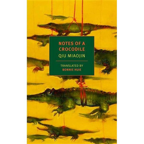Notes of a Crocodile - (Nyrb Classics) by  Qiu Miaojin (Paperback) - image 1 of 1