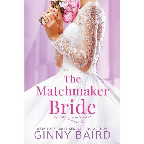 The Matchmaker Bride - (Blue Hill Brides) by  Ginny Baird (Paperback) - image 1 of 1