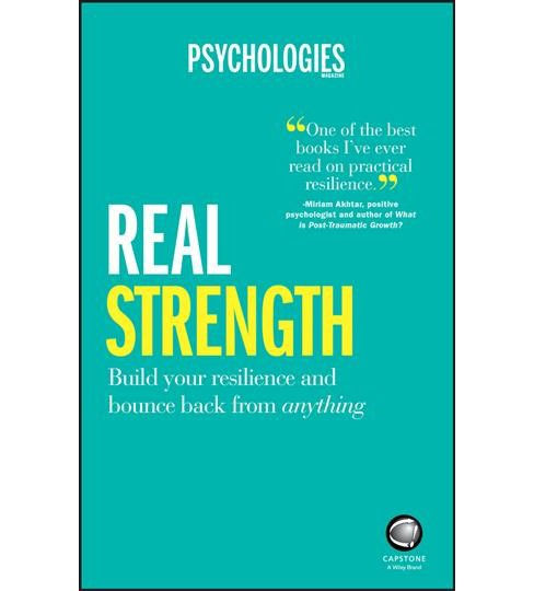 Real Strength : Build Your Resilience and Bounce Back from Anything (Paperback) - image 1 of 1