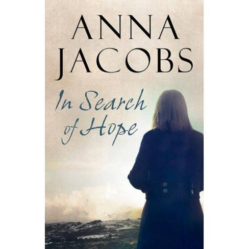 In Search of Hope - by  Anna Jacobs (Hardcover) - image 1 of 1