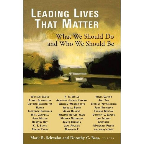 Leading Lives That Matter - (Paperback) - image 1 of 1