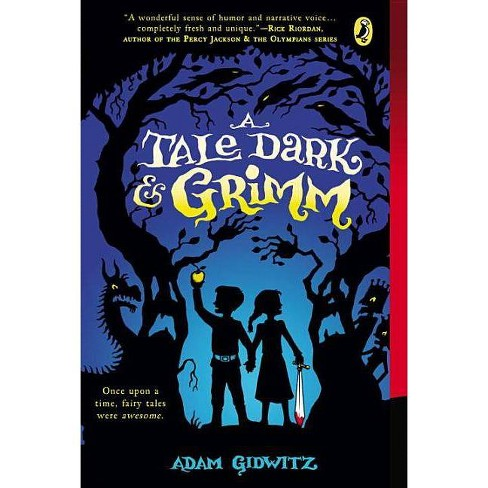 A Tale Dark & Grimm - by  Adam Gidwitz (Hardcover) - image 1 of 1