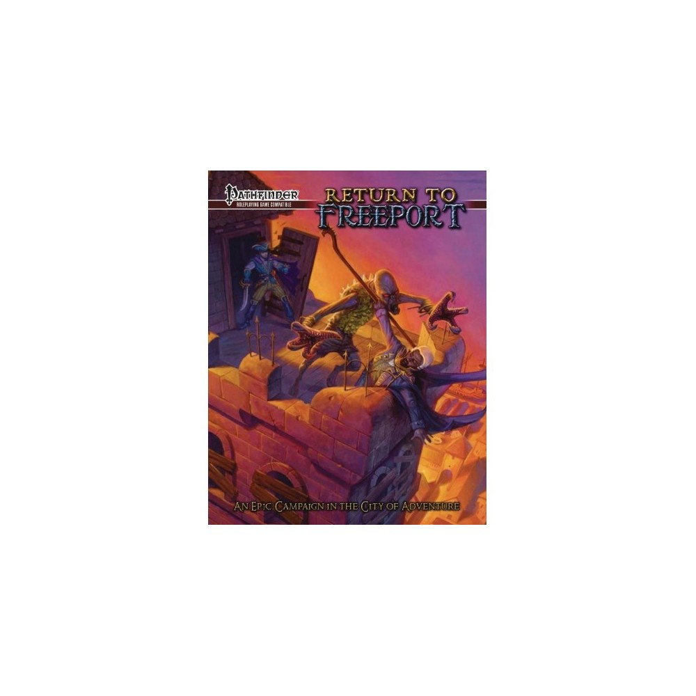 Return to Freeport : An Adventure Series for the Pathfinder Rpg - (Paperback)