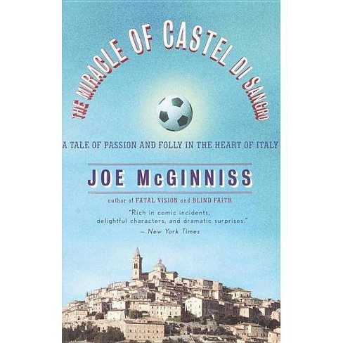 The Miracle of Castel Di Sangro - by  Joe McGinniss (Paperback) - image 1 of 1