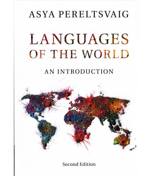 Languages of the World : An Introduction (Paperback) (Asya Pereltsvaig) - image 1 of 1