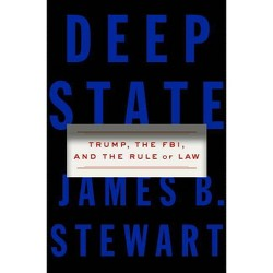 Deep State - by  James B Stewart (Hardcover)