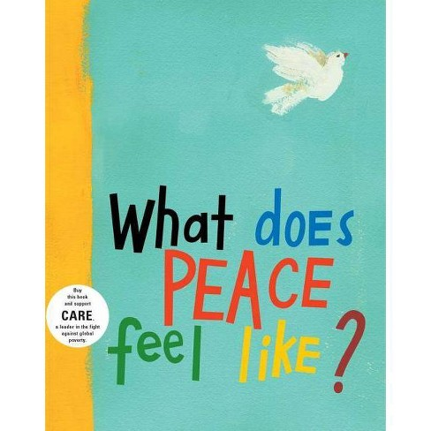 What Does Peace Feel Like? - by  Vladimir Radunsky (Hardcover) - image 1 of 1