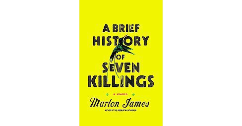 Brief History of Seven Killings (Hardcover) (Marlon James) - image 1 of 1