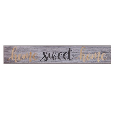 6 x36  Home Sweet Home Rustic Wood Wall Art Gray - Patton Wall Decor