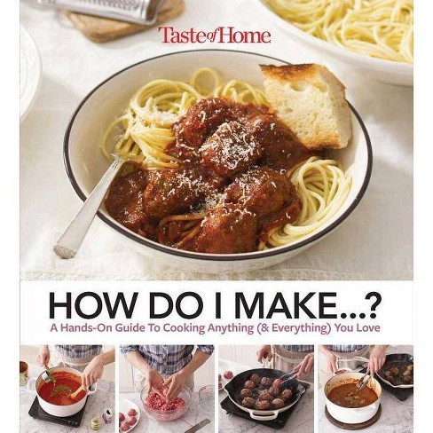 Taste of Home How Do I Make...? - by  Editors at Taste of Home (Paperback) - image 1 of 1