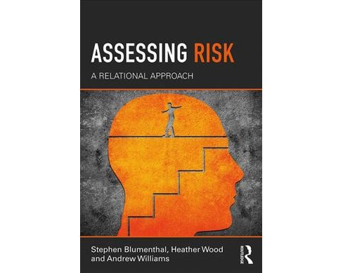Assessing Risk : A Relational Approach -  (Paperback) - image 1 of 1