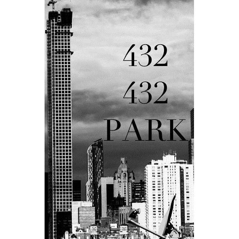 432 park Ave - by  Michael Huhn & Sir Michael Huhn (Paperback) - image 1 of 1