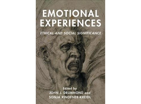 Emotional Experiences : Ethical and Social Significance (Hardcover) - image 1 of 1