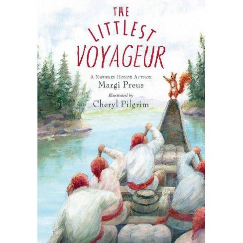 The Littlest Voyageur - by  Margi Preus (Hardcover) - image 1 of 1