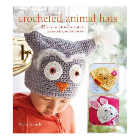 d95f697ef0b Crocheted Animal Hats   35 Super Simple Hats To Make For Babies ...