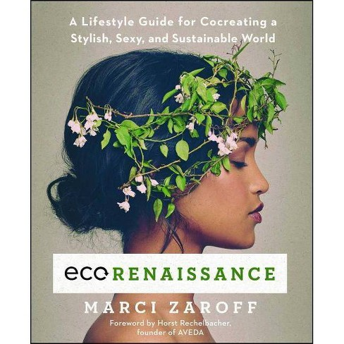 Ecorenaissance - by  Marci Zaroff (Paperback) - image 1 of 1