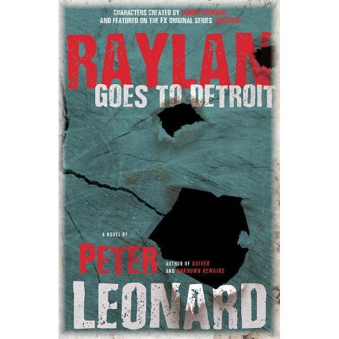 Raylan Goes to Detroit - by  Peter Leonard (Hardcover) - image 1 of 1