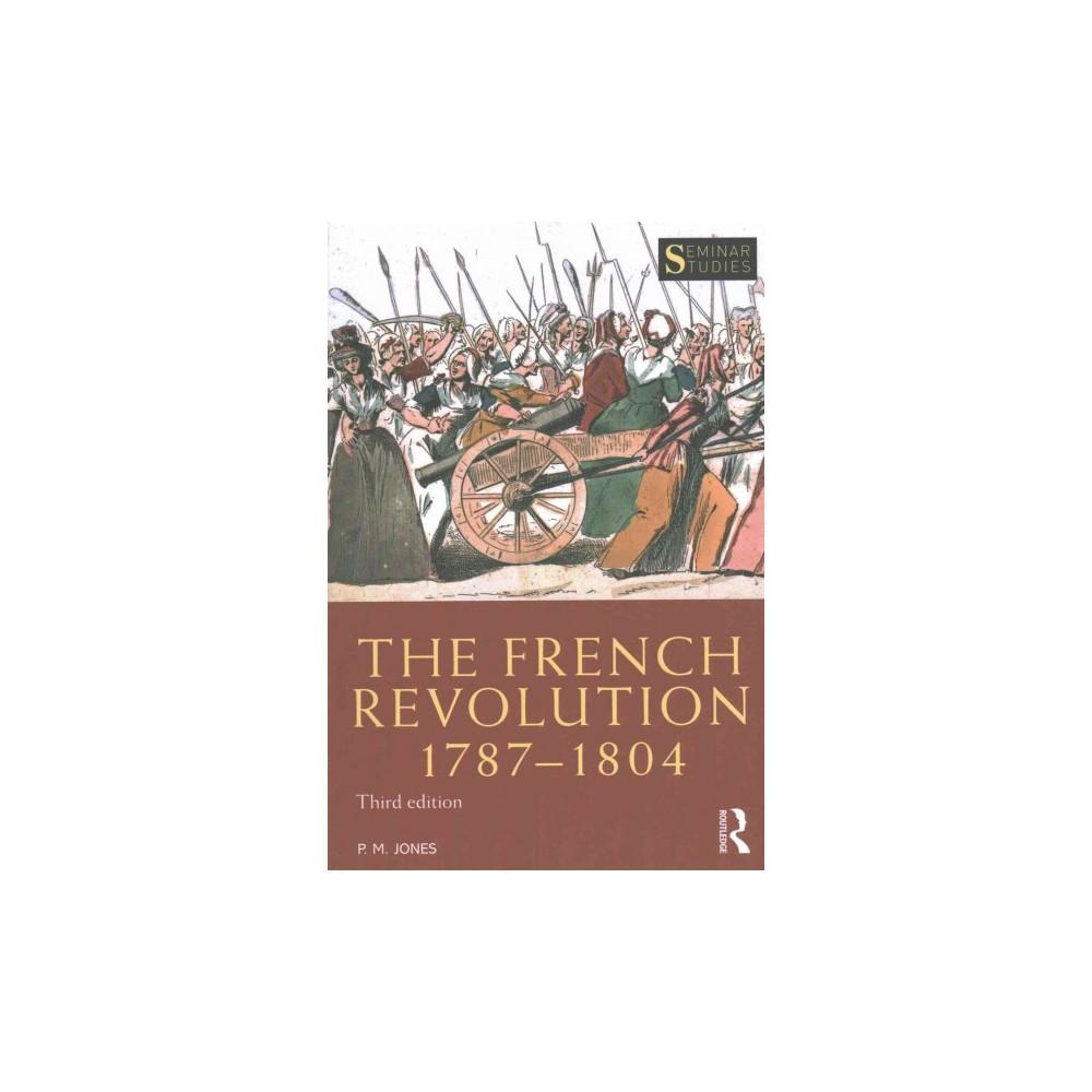 French Revolution 1787-1804 (Paperback) (P. M. Jones)