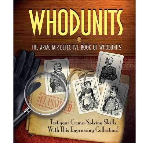 Whodunits : The Armchair Detective Book of Whodunits (Paperback) (Tim Dedopulos) - image 1 of 1