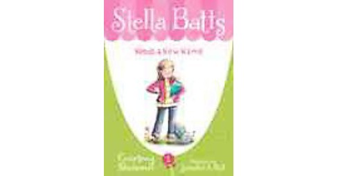Stella Batts Needs a New Name (Paperback) (Courtney Sheinmel) - image 1 of 1