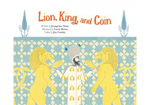Lion, King, and Coin (Paperback) (Jeong-hee Nam) - image 1 of 1