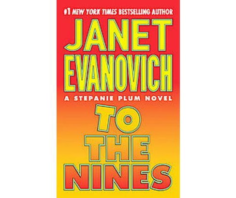 To the Nines (Reprint) (Paperback) by Janet Evanovich - image 1 of 1