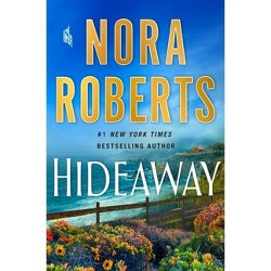 Hideaway - by Nora Roberts (Hardcover)