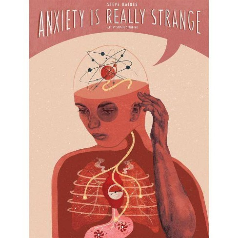 Anxiety Is Really Strange - by  Steve Haines (Paperback) - image 1 of 1