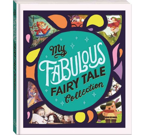 My Fabulous Fairy Tale Collection (Hardcover) - image 1 of 1