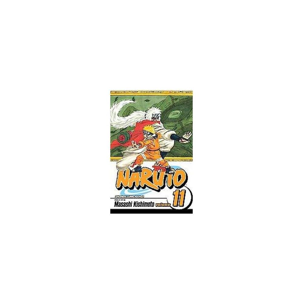 Naruto 11 : Impassioned Efforts (Paperback) (Masashi Kishimoto)