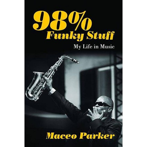 98% Funky Stuff - by  Maceo Parker (Paperback) - image 1 of 1