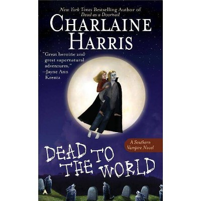 Dead to the World ( Sookie Stackhouse / Southern Vampire) (Reprint) (Paperback) by Charlaine Harris