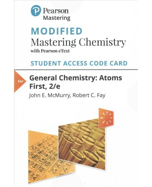 General Chemistry Modified Mastering Chemistry with Pearson eText Access Card : Atoms First (Hardcover) - image 1 of 1