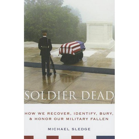 Soldier Dead - by  Michael Sledge (Paperback) - image 1 of 1