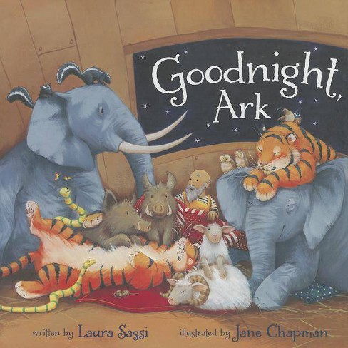 Goodnight, Ark - by  Laura Sassi (Hardcover) - image 1 of 1