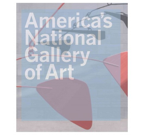 America's National Gallery of Art (Hardcover) (Philip Kopper) - image 1 of 1