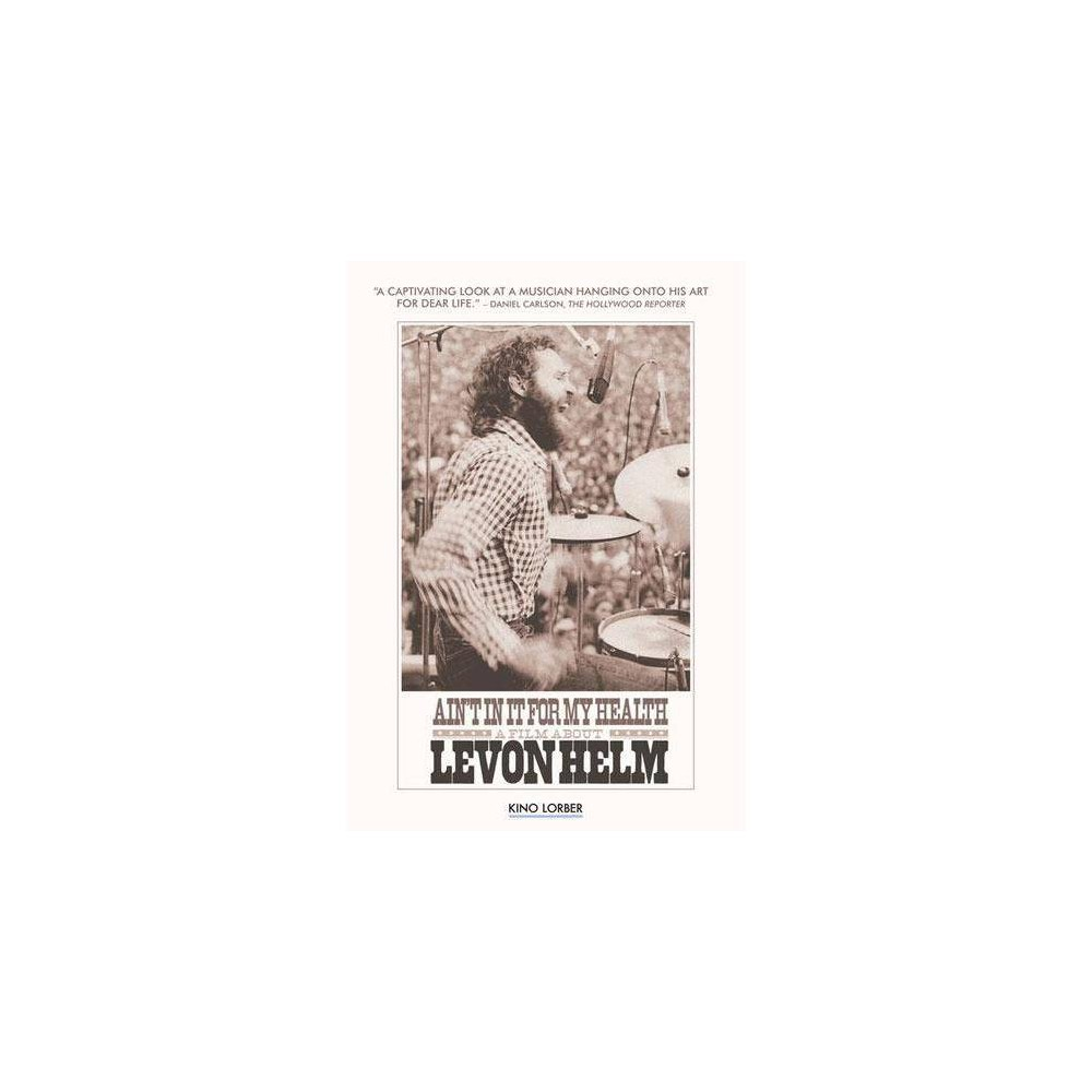 Ain T In It For My Health A Film About Levon Helm Dvd