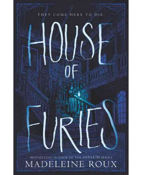 House of Furies -  (House of Furies) by Madeleine Roux (Hardcover) - image 1 of 1