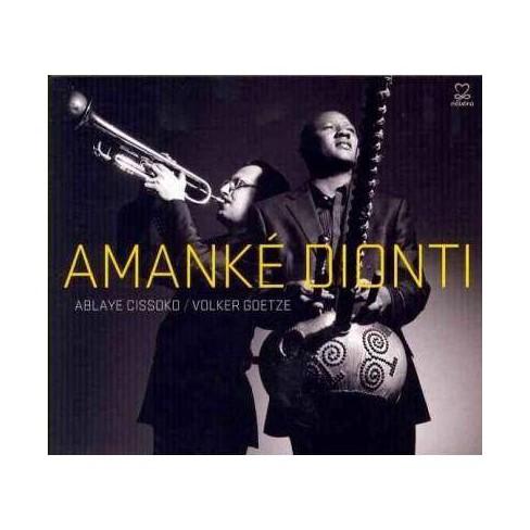 Ablaye Cissoko - Amank' Dionti (Digipak) * (CD) - image 1 of 1