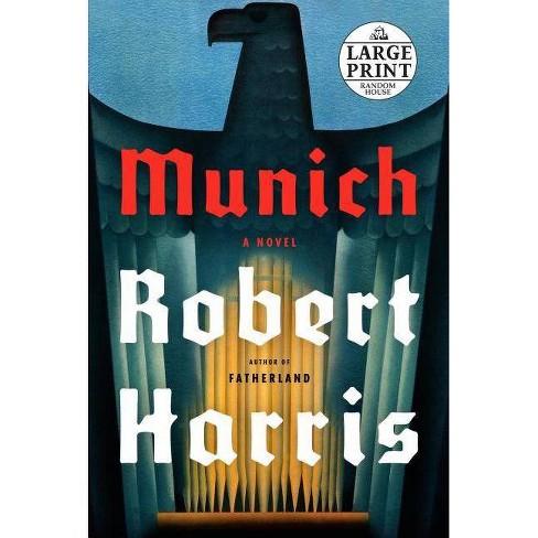 Munich - by  Robert Harris (Paperback) - image 1 of 1