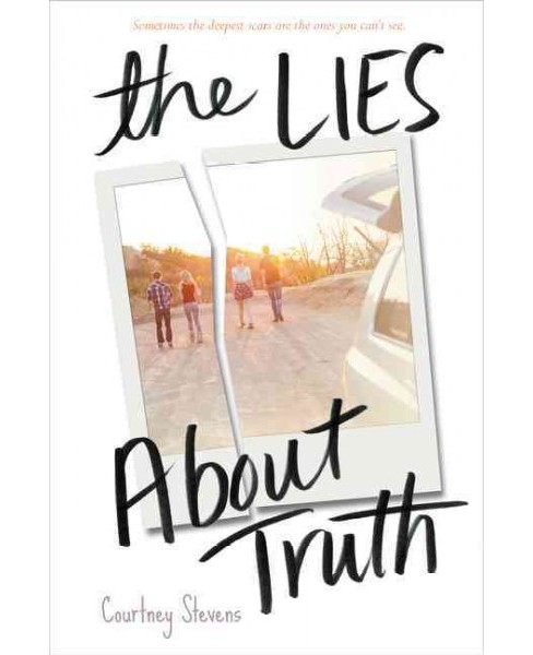 Lies About Truth (Reprint) (Paperback) (Courtney Stevens) - image 1 of 1