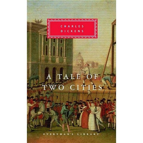 A Tale of Two Cities - (Everyman's Library Classics) by  Charles Dickens (Hardcover) - image 1 of 1