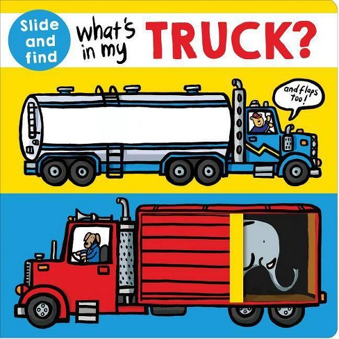 What's in My Truck? - (Slide and Find) by  Roger Priddy (Board_book) - image 1 of 1